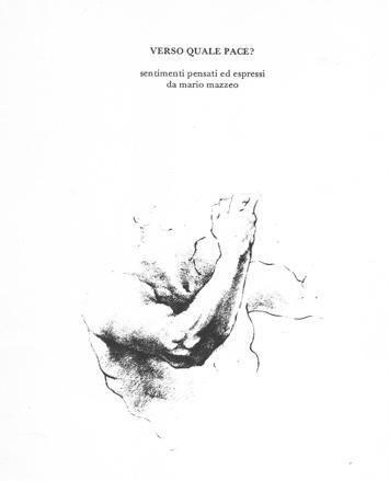"""Copertina della pubblicazione """"Verso quale Pace? sentimenti pensati ed espressi da mario mazzeo"""""""